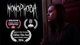 Monophobia - (Award Winning Short Film)