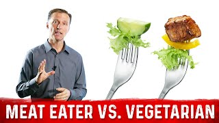 Meat Eater Or Vegetarian, What Is Better?