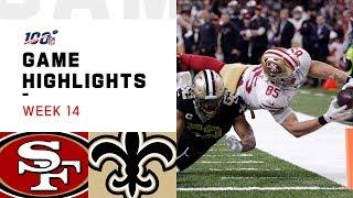 49ers vs. Saints Week 14 Highlights | NFL 2019