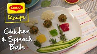 Chicken and Spinach Balls Recipe. MAGGI Recipes