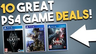 10 GREAT PS4 Game Deals to Check Out RIGHT NOW!