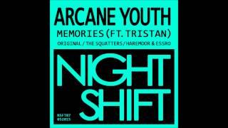 Arcane Youth - Memories ft. Tristan (Haremoor & Essro Remix) [NSFT07] Night Shift Sound
