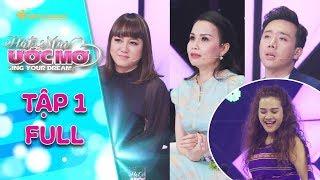 Hát mãi ước mơ 2 | tập 1 full: Trấn Thành, Cẩm Ly nể phục cô gái nhận nuôi 2 đứa bé khi mới 16 tuổi