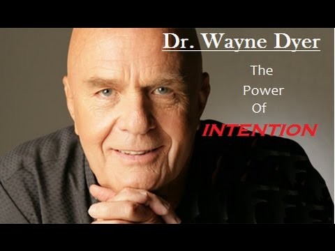 Wayne Dyer - The power of intention Full audio