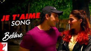 Je T'aime Song | Befikre | Ranveer Singh | Vaani Kapoor | Vishal Dadlani | Sunidhi Chauhan