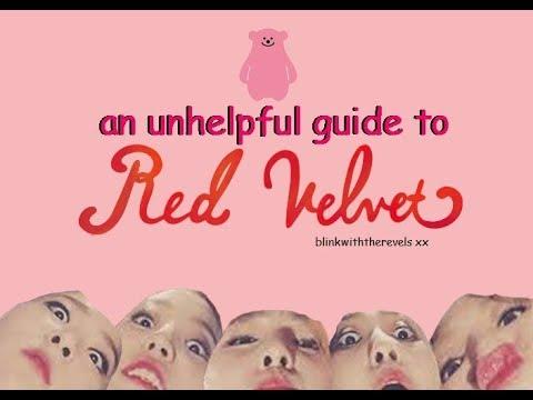 an unhelpful guide to Red Velvet dududududududu