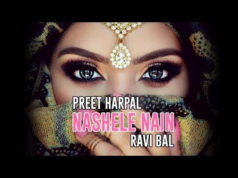 Xxx Mp4 Nashele Nain Preet Harpal Ravi Bal Music By Ravi Bal UK 3gp Sex