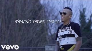Tekno Yawa Full Lyrics