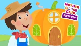 Peter, Peter, Pumpkin Eater | Mother Goose Club Playhouse Kids Song