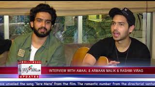 Interview with Amaal & Armaan Malik & Rashmi Virag For Film Chef Song Tere Mere