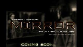 Mirror | New Malayalam Short film Official Trailer 2017 HD