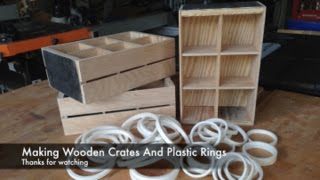 Making A Wooden Crate And Plastic Rings
