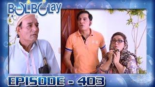 Bulbulay Ep 403 - ARY Digital Drama
