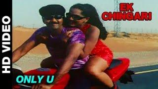 Only U | Ek Chingari | Navin, Meghna Naidu