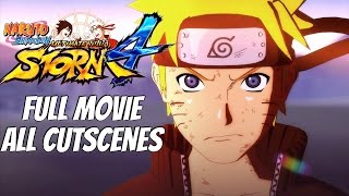 Naruto Shippuden Ultimate Ninja Storm 4 - Full Movie / All Cutscenes