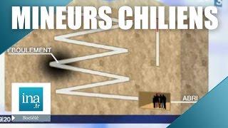 L'incroyable sauvetage des mineurs chiliens en 2010   Archive INA