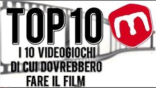 I 10 videogiochi di cui dovrebbero fare il film: la Top 10 di Yooh
