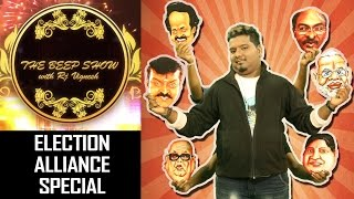 Election alliance special | The Beep show | Season 1- BS#8 | RJ Vignesh