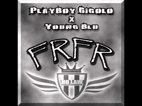 Playboy Gigolo x Young Blu   FR FR