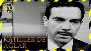 Katiller de Ağlar - Türk Filmi