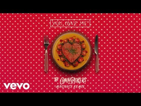 Download The Chainsmokers - You Owe Me (Magnace Remix - Audio)