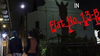 FLAT NO.13-B | SHORT HORROR FILM | FULL VIDEO