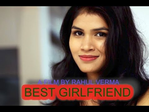 Best Girlfriend | Short Film | Written Directed and Edited by Rahul Verma