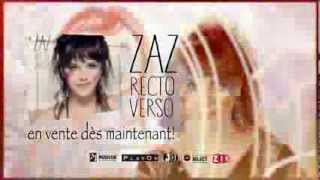 PUBLICITÉ 30 SEC - ZAZ ALBUM ''RECTO VERSO''