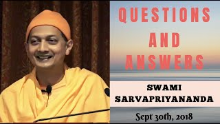 Questions and Answers with Swami Sarvapriyananda - September 30, 2018