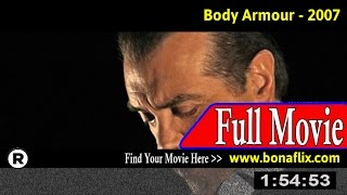 Watch: Body Armour (2007) Full Movie Online