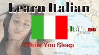 Learn Italian While You Sleep // 125 Basic Italian Phrases \\ Italian for Beginners