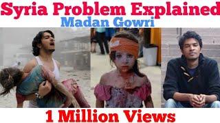 Syria Problem Explained | Tamil | Madan Gowri | MG