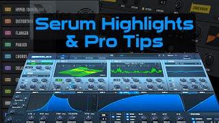 Serum Synth Tutorial: Highlights & Pro Tips