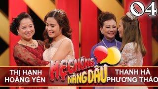 MẸ CHỒNG - NÀNG DÂU   Tập 4 FULL   Thị Hạnh - Hoàng Yến   Thanh Hà - Phương Thảo   080417