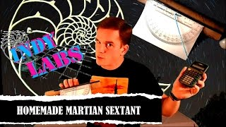 Homemade Martian Sextant - Indy Labs #7 (At Home DIY Science)