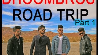 DhoomBros - Road Trip Day 1