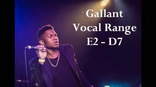 Gallant - Vocal Range (E2 - Bb4 - D7)
