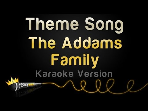 The Addams Family Theme Song (Karaoke Version)