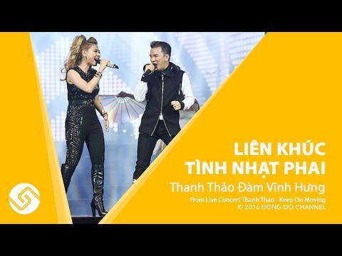 THANH THẢO ĐÀM VĨNH HƯNG Liveshow Keep On Moving Lk Tình Nhạt Phai Remix Đông Đô Channel
