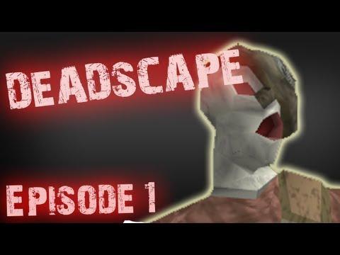 [RS] DeadScape Episode 1