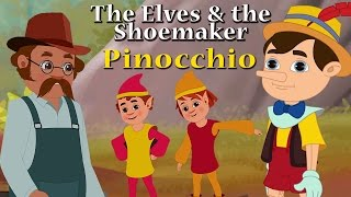 Classic Fairy Tale Collection | Pinocchio & The Elves & The Shoemaker | Popular Stories For Children