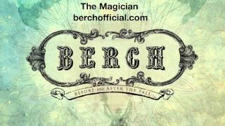Berch - The Magician