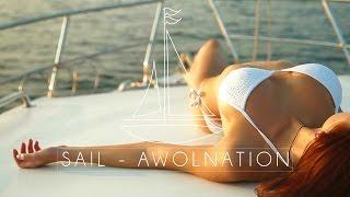 SAIL - AWOLNATION (Unofficial Video) Hustler Design 2017
