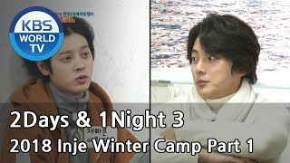 2Days & 1Night Season3 :  2018 Inje Winter Camp Part 1 [ENG/THA/2018.03.04]