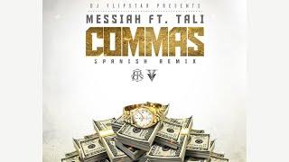 Messiah - Commas (Spanish) (Remix) ft.. Tali [Official Audio]