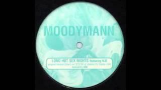 Moodymann (Long Hot Sexy Nights)