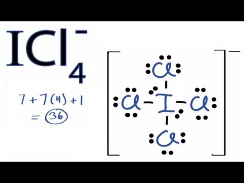 ICl4- Lewis Structure - How to Draw the Lewis Structure for ICl4-