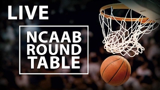 Descent Into March Madness LIVE College Basketball Roundtable