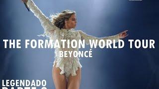 Beyoncé - The Formation World Tour DVD FanMade: Parte 2 (Legendado PT-BR)