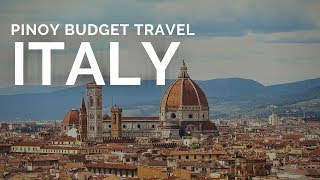 Italy Budget Travel: Guide for Filipinos